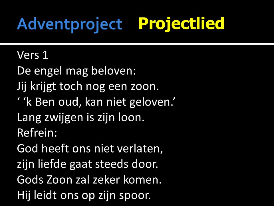 Adventproject Projectlied Vers 1 De engel mag beloven:
