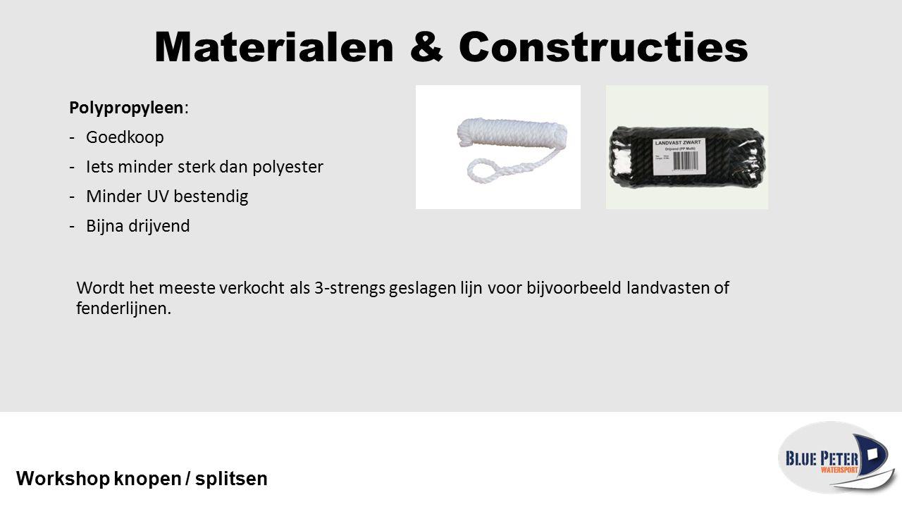 Materialen & Constructies