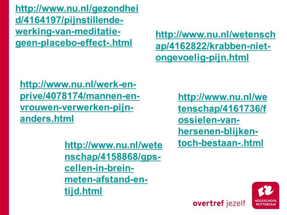 http://www.nu.nl/gezondheid/4164197/pijnstillende-werking-van-meditatie-geen-placebo-effect-.html