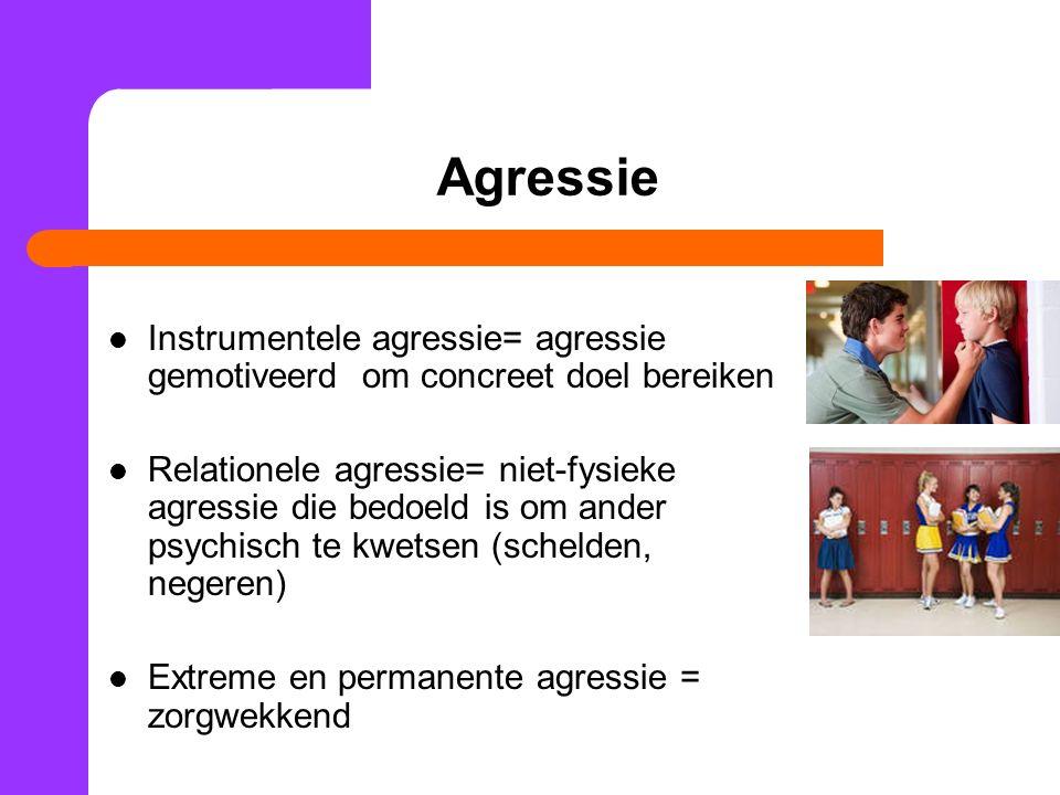 Agressie Instrumentele agressie= agressie gemotiveerd om concreet doel bereiken.