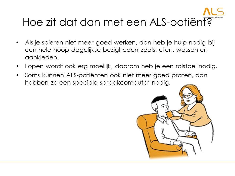 Hoe zit dat dan met een ALS-patiënt