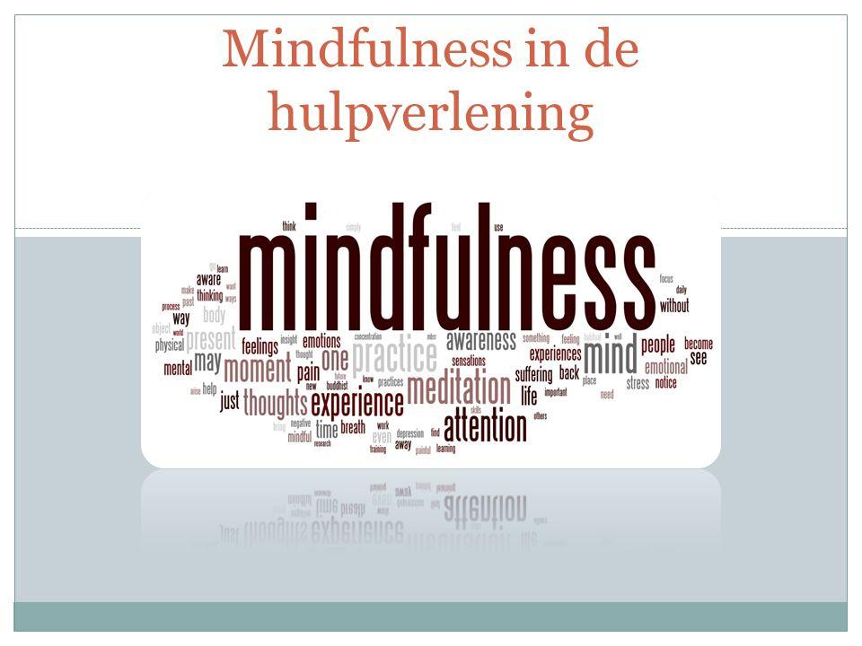 Mindfulness in de hulpverlening