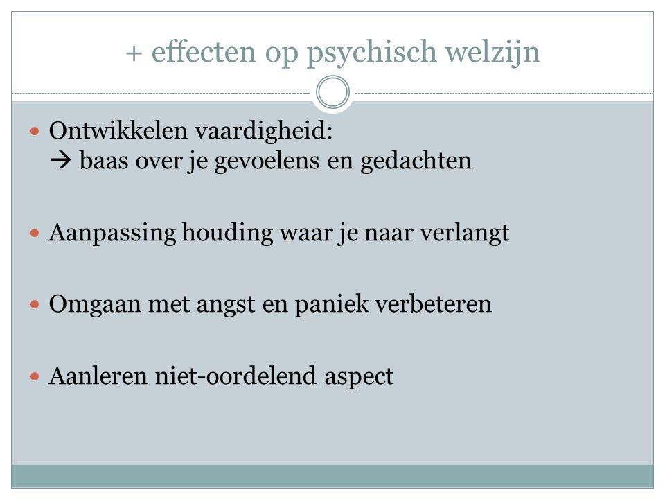 + effecten op psychisch welzijn