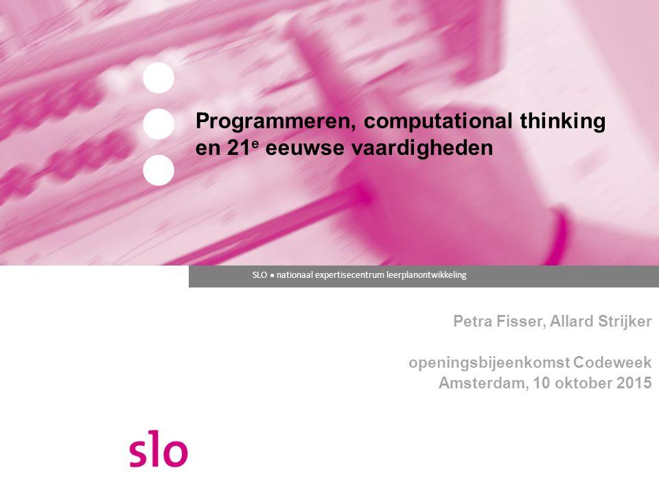 Programmeren, computational thinking en 21e eeuwse vaardigheden