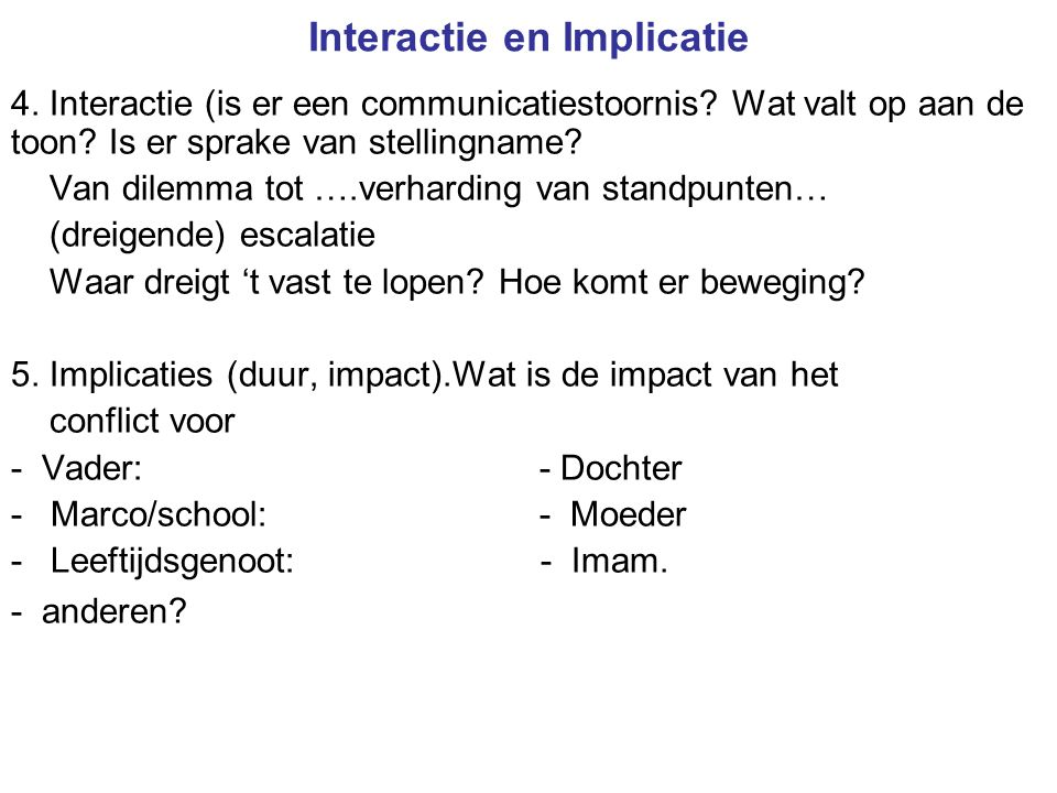 Interactie en Implicatie