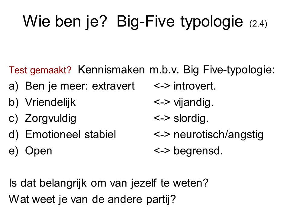 Wie ben je Big-Five typologie (2.4)