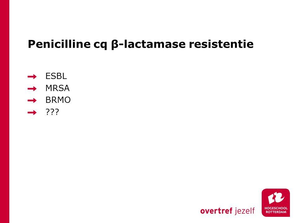Penicilline cq β-lactamase resistentie
