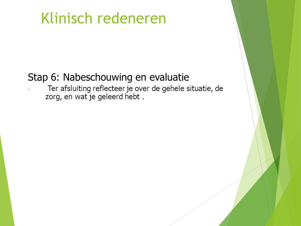 Klinisch redeneren Stap 6: Nabeschouwing en evaluatie