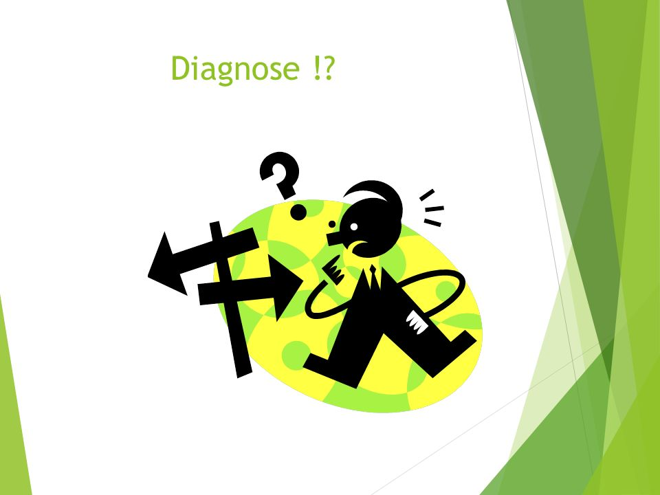 Diagnose !