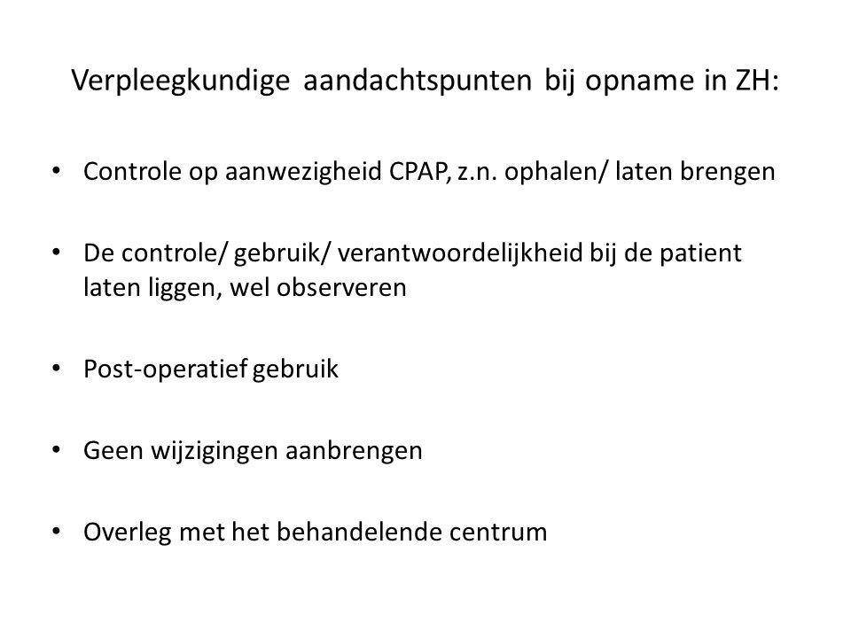 Verpleegkundige aandachtspunten bij opname in ZH: