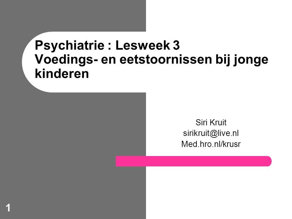 Psychiatrie : Lesweek 3 Voedings- en eetstoornissen bij jonge kinderen