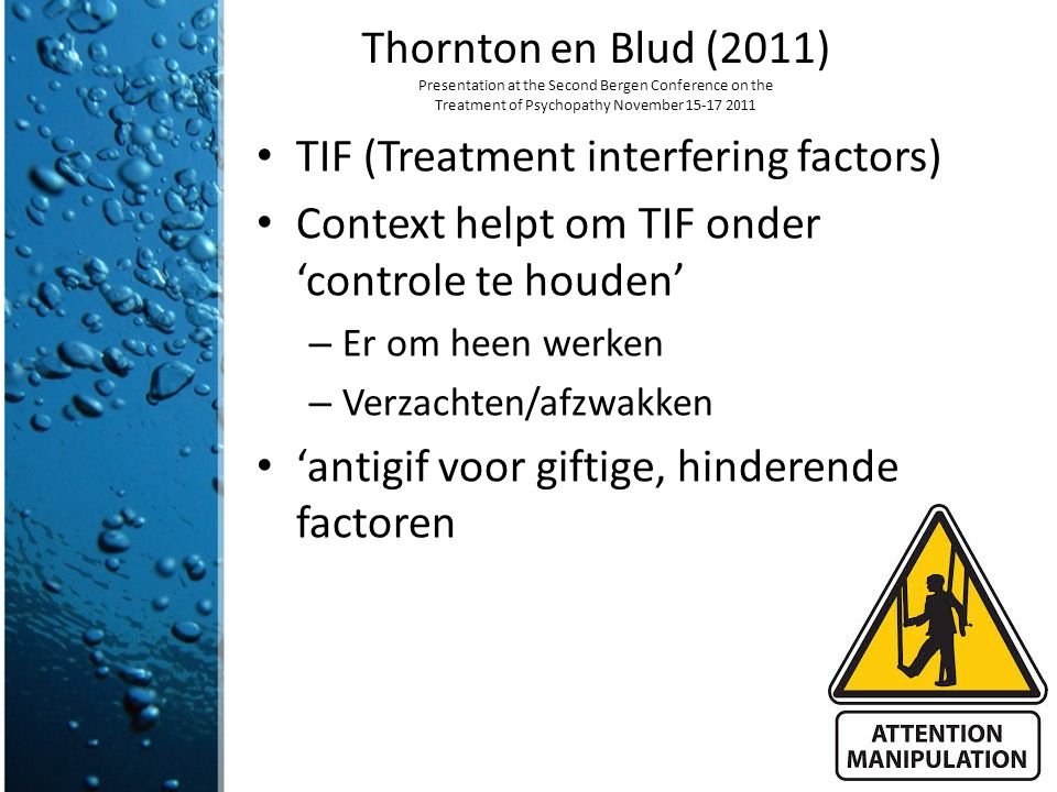 TIF (Treatment interfering factors)