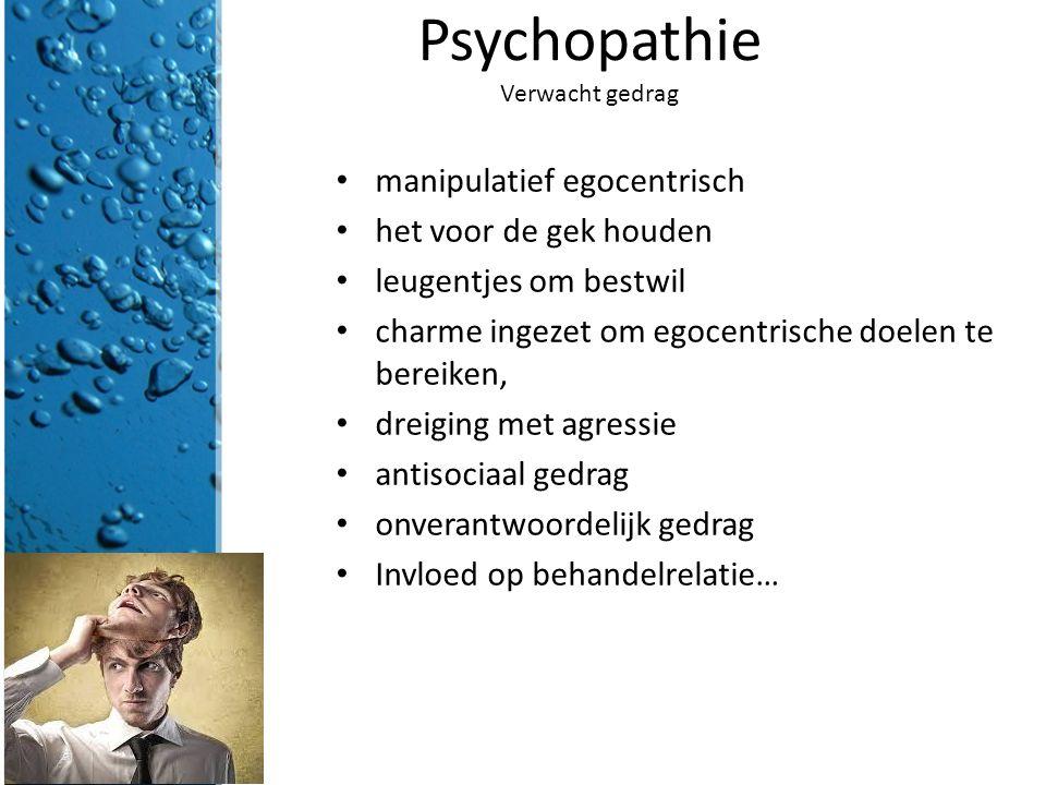 Psychopathie Verwacht gedrag