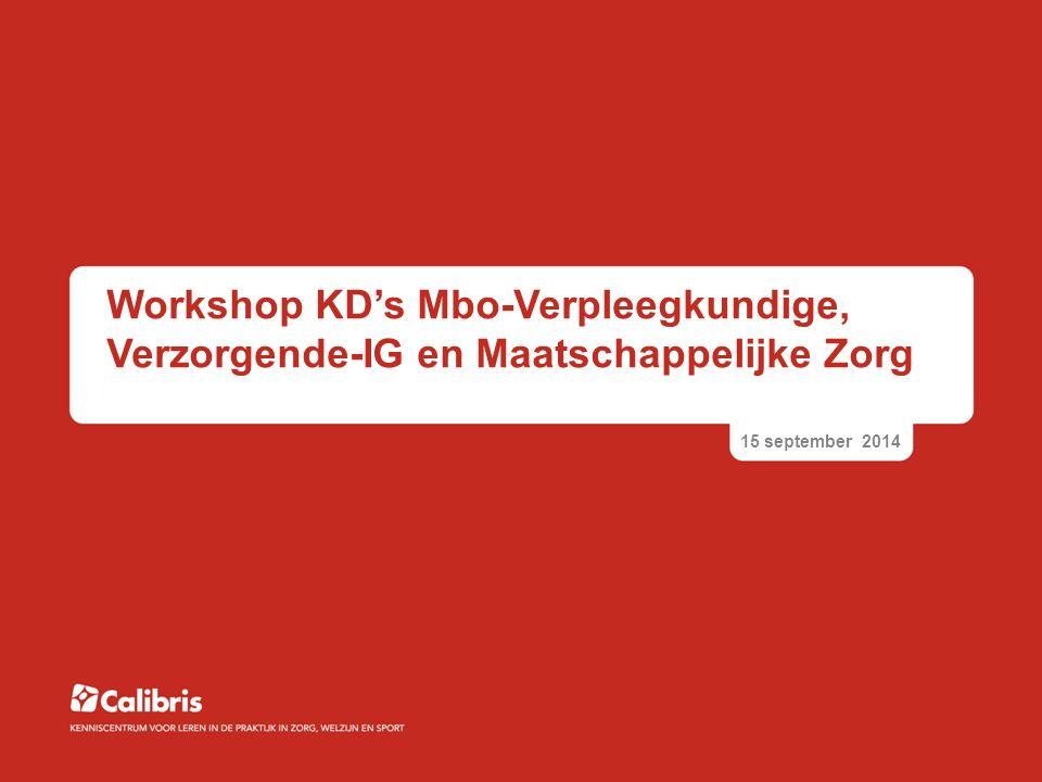 Workshop KD's Mbo-Verpleegkundige, Verzorgende-IG en Maatschappelijke Zorg
