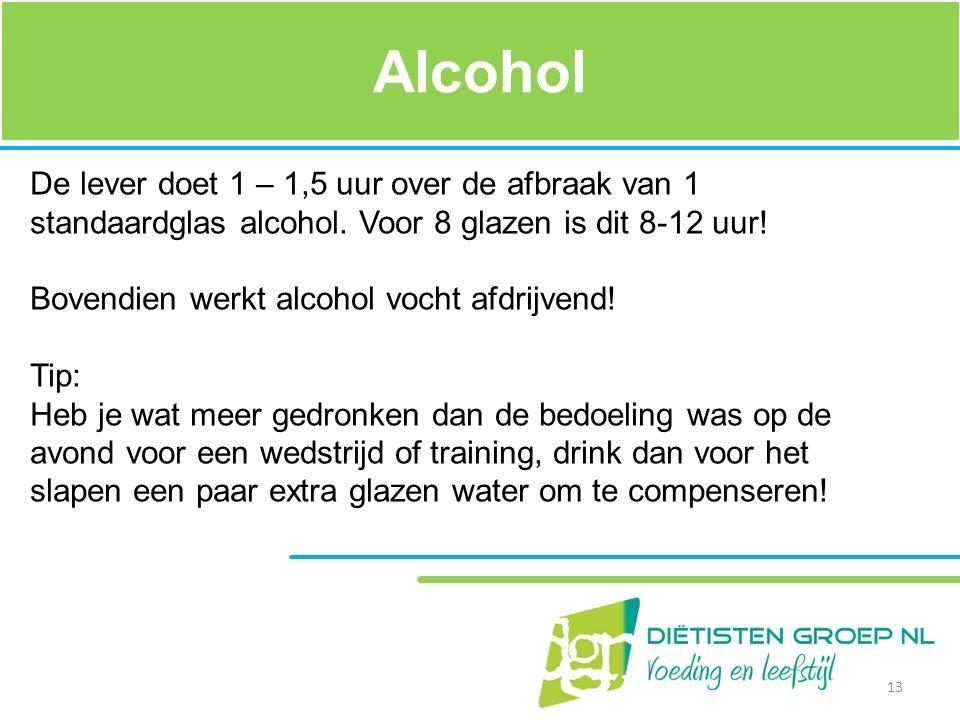 Alcohol De lever doet 1 – 1,5 uur over de afbraak van 1 standaardglas alcohol. Voor 8 glazen is dit 8-12 uur!