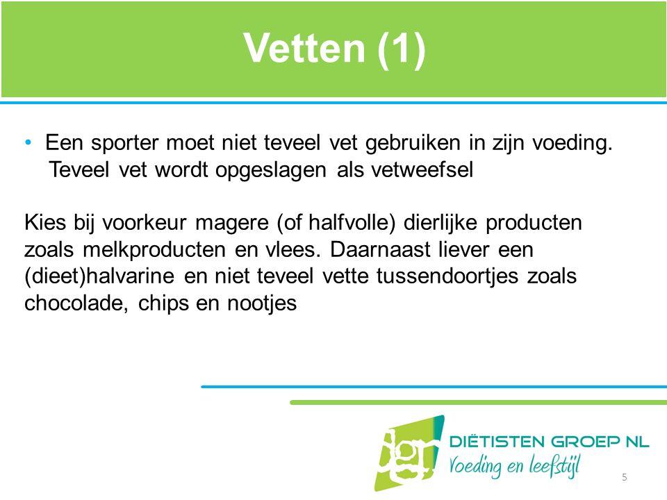 Vetten (1) Een sporter moet niet teveel vet gebruiken in zijn voeding.