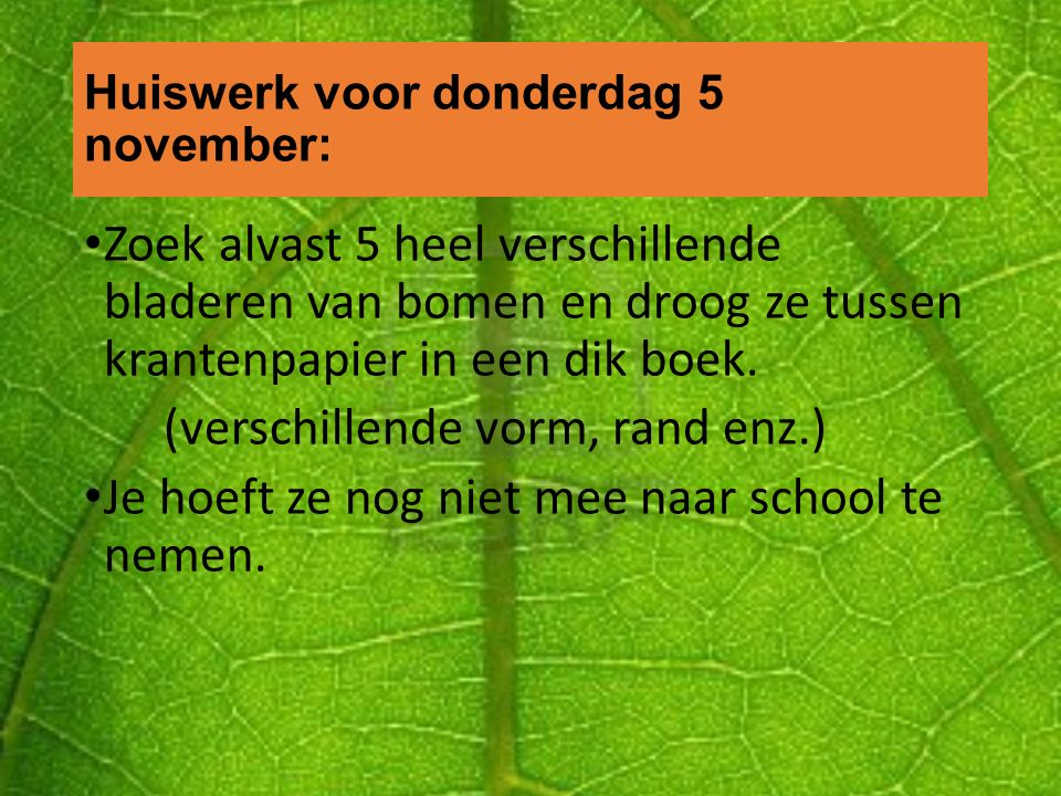 Huiswerk voor donderdag 5 november: