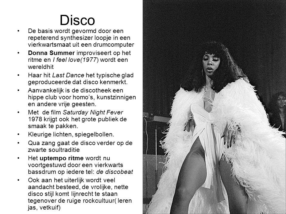 Disco De basis wordt gevormd door een repeterend synthesizer loopje in een vierkwartsmaat uit een drumcomputer.