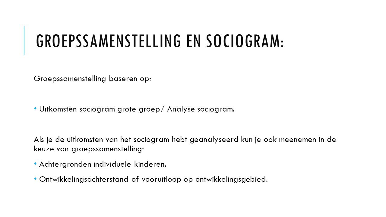 Groepssamenstelling en sociogram: