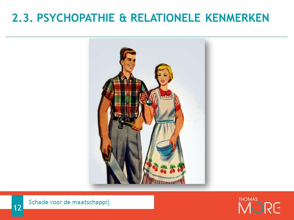 2.3. psychopathie & relationele kenmerken