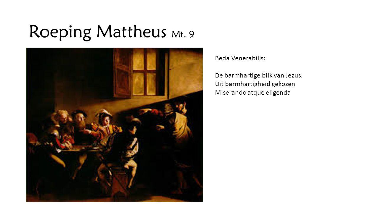 Roeping Mattheus Mt. 9 Beda Venerabilis: