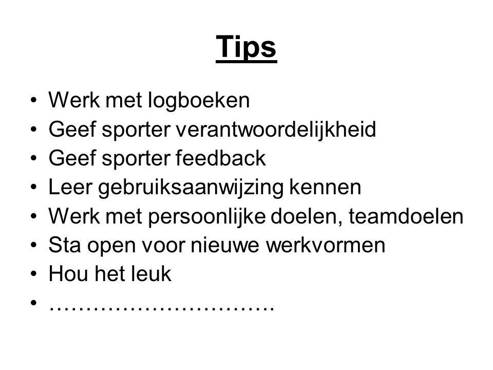Tips Werk met logboeken Geef sporter verantwoordelijkheid
