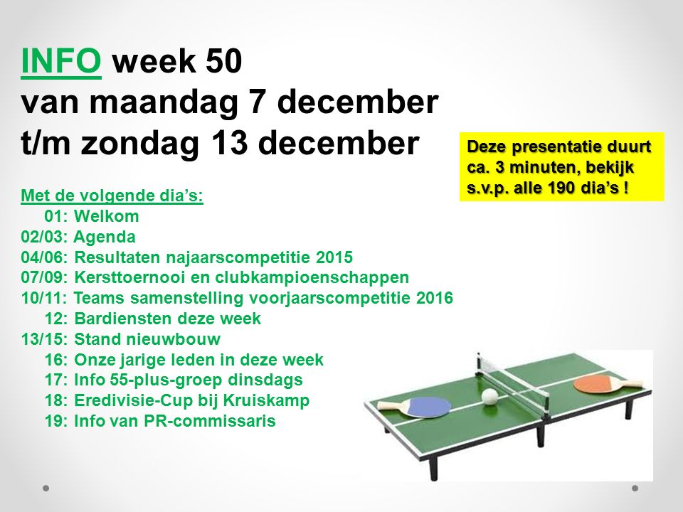 INFO week 50 van maandag 7 december t/m zondag 13 december