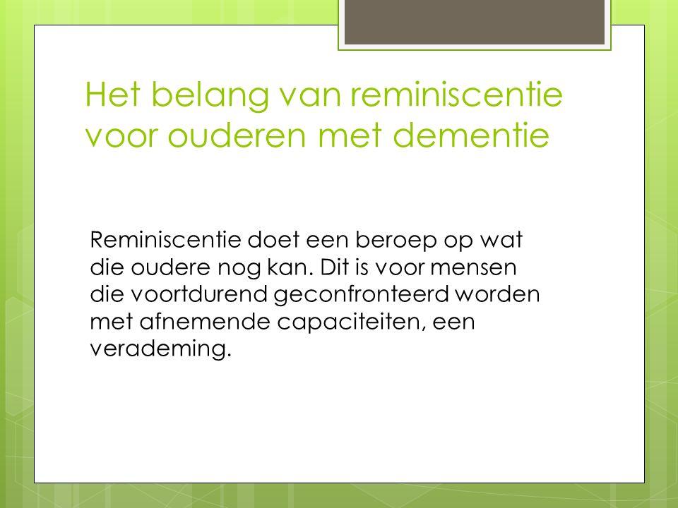 Het belang van reminiscentie voor ouderen met dementie