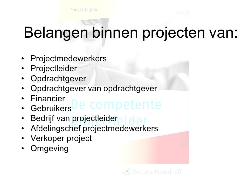 Belangen binnen projecten van: