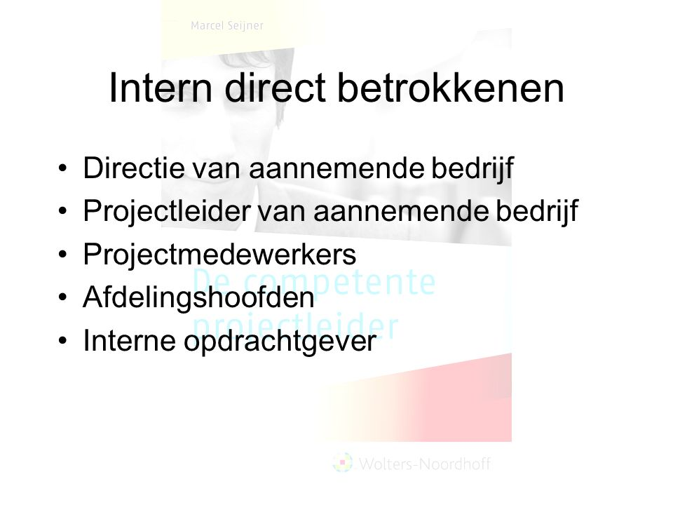 Intern direct betrokkenen