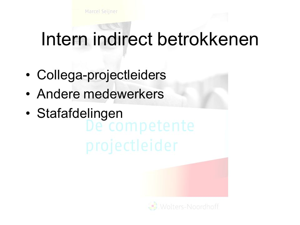 Intern indirect betrokkenen