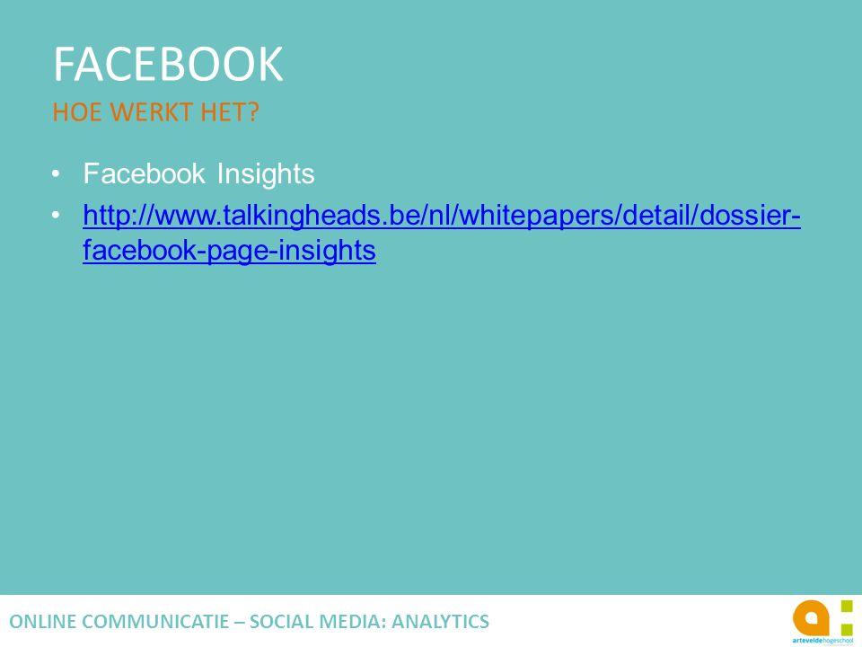 FACEBOOK HOE WERKT HET Facebook Insights