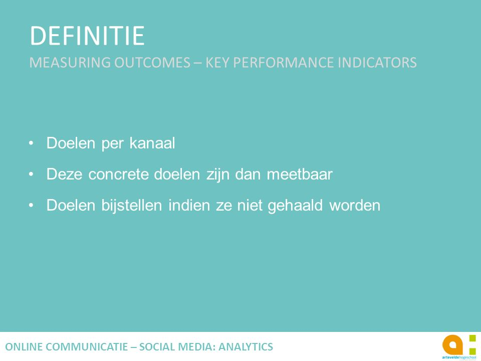 DEFINITIE MEASURING OUTCOMES – KEY PERFORMANCE INDICATORS