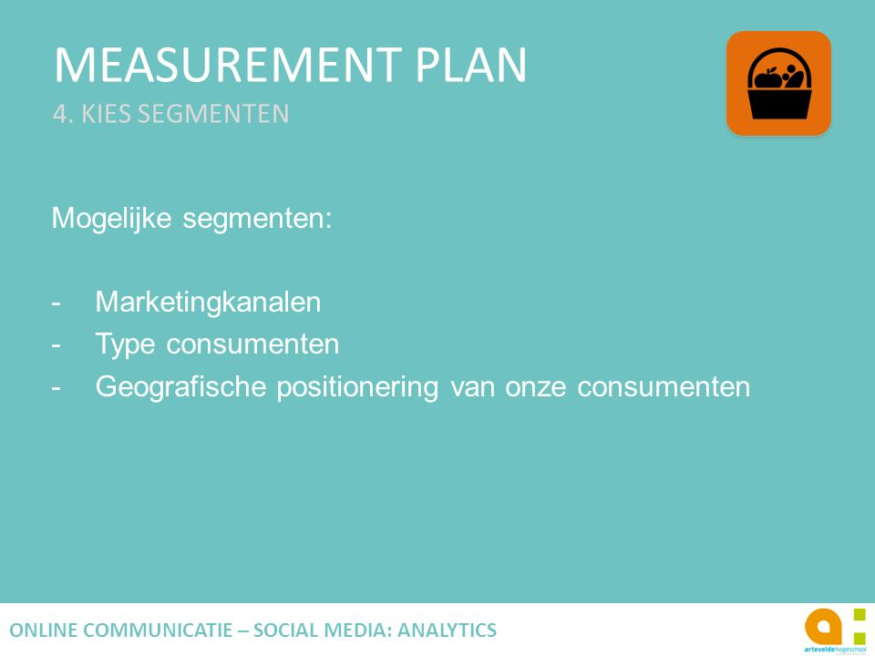 MEASUREMENT PLAN 4. KIES SEGMENTEN