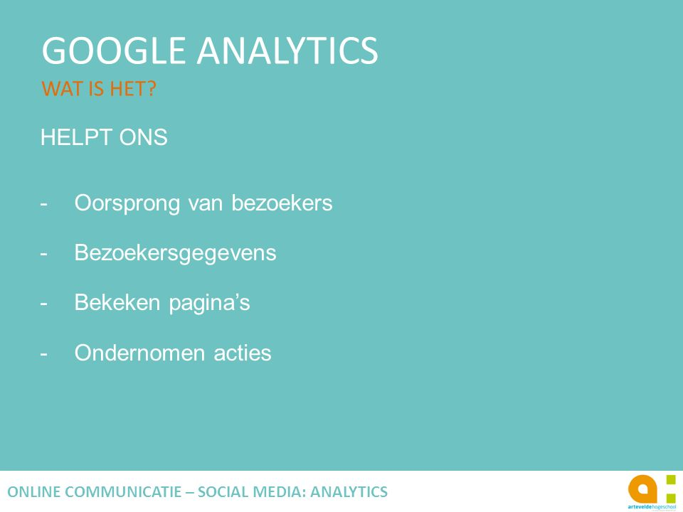 GOOGLE ANALYTICS WAT IS HET