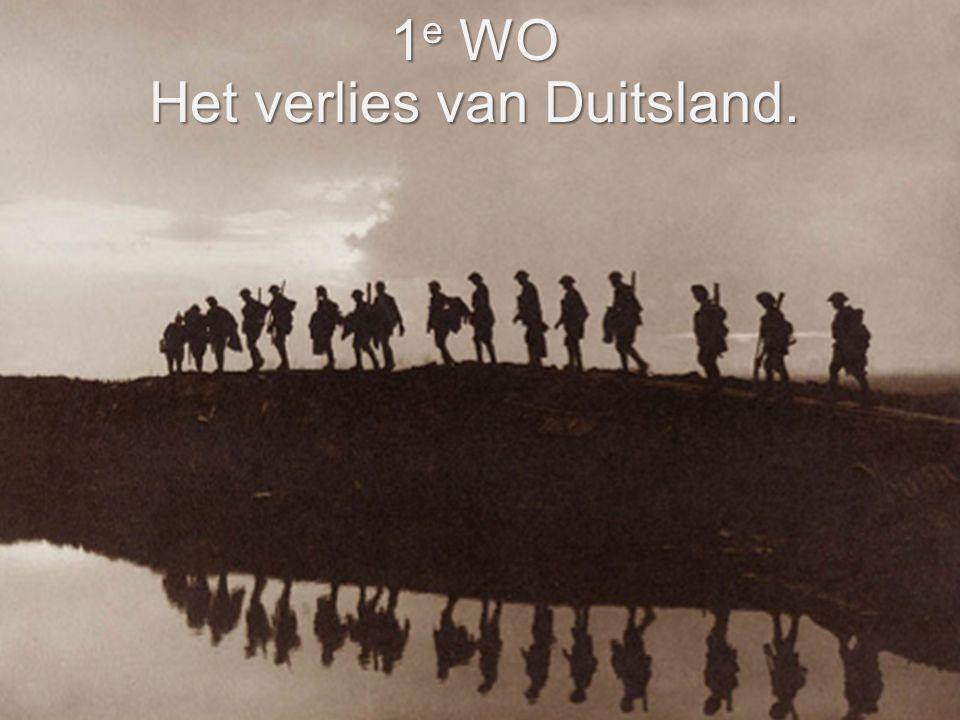 1e WO Het verlies van Duitsland.