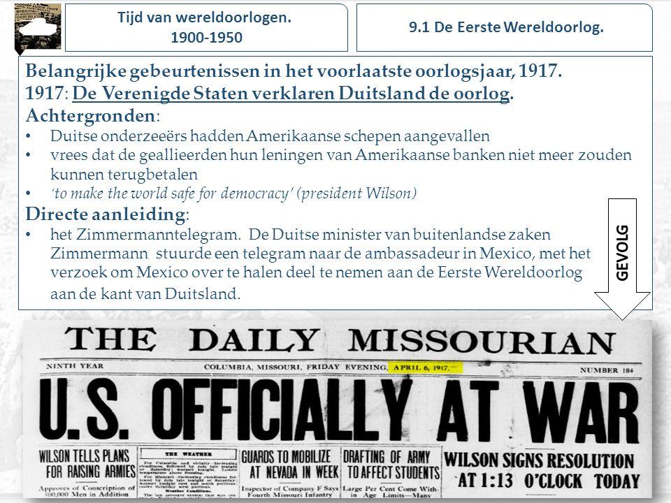 Tijd van wereldoorlogen. 9.1 De Eerste Wereldoorlog.