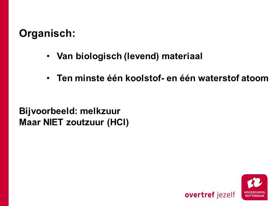 Organisch: Van biologisch (levend) materiaal