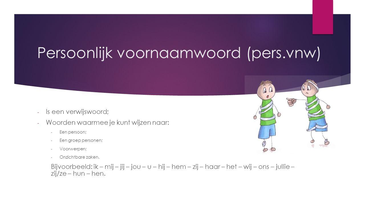 Persoonlijk voornaamwoord (pers.vnw)
