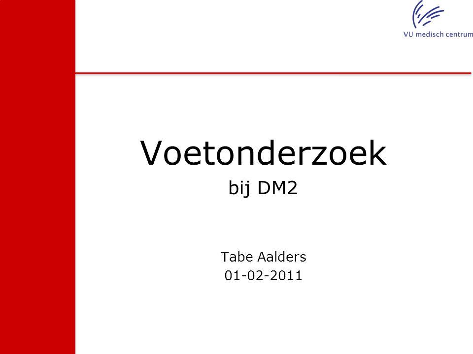 Voetonderzoek bij DM2 Tabe Aalders 01-02-2011
