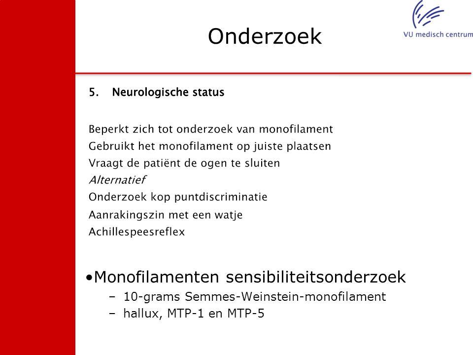 Onderzoek Monofilamenten sensibiliteitsonderzoek