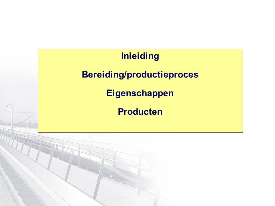 Bereiding/productieproces