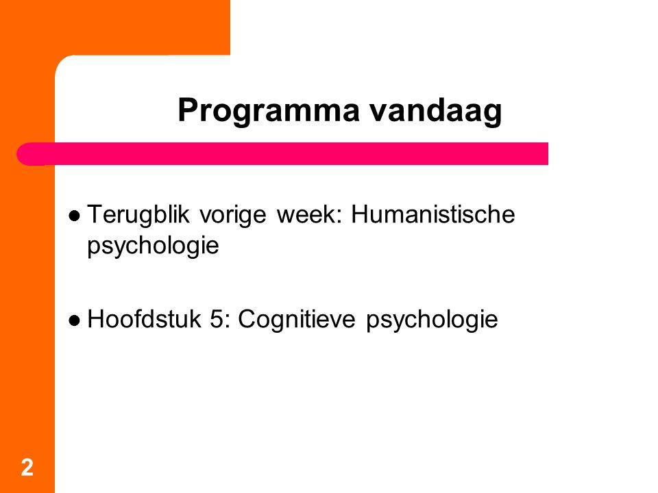 Programma vandaag Terugblik vorige week: Humanistische psychologie