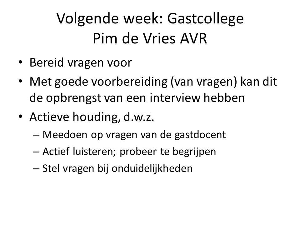 Volgende week: Gastcollege Pim de Vries AVR