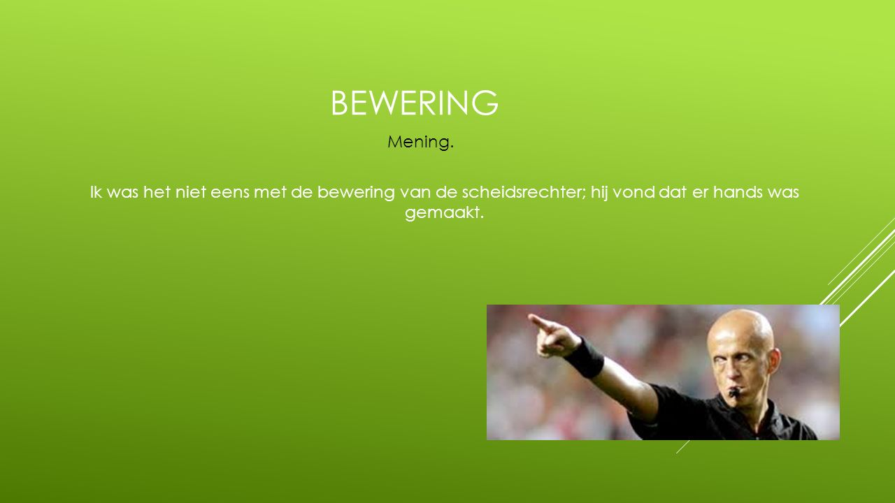 bewering Mening.