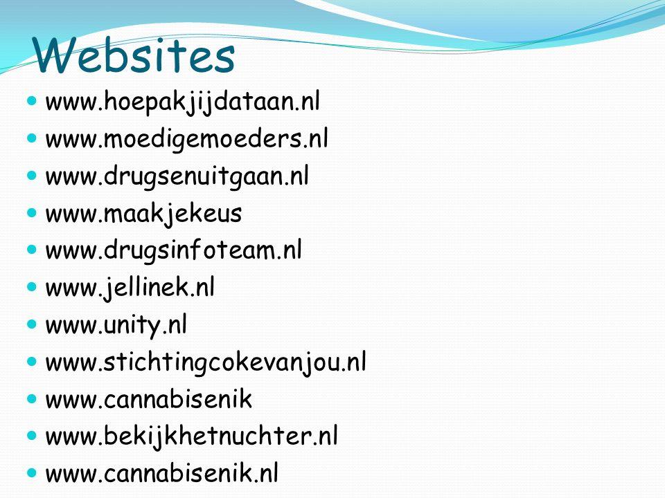 Websites www.hoepakjijdataan.nl www.moedigemoeders.nl