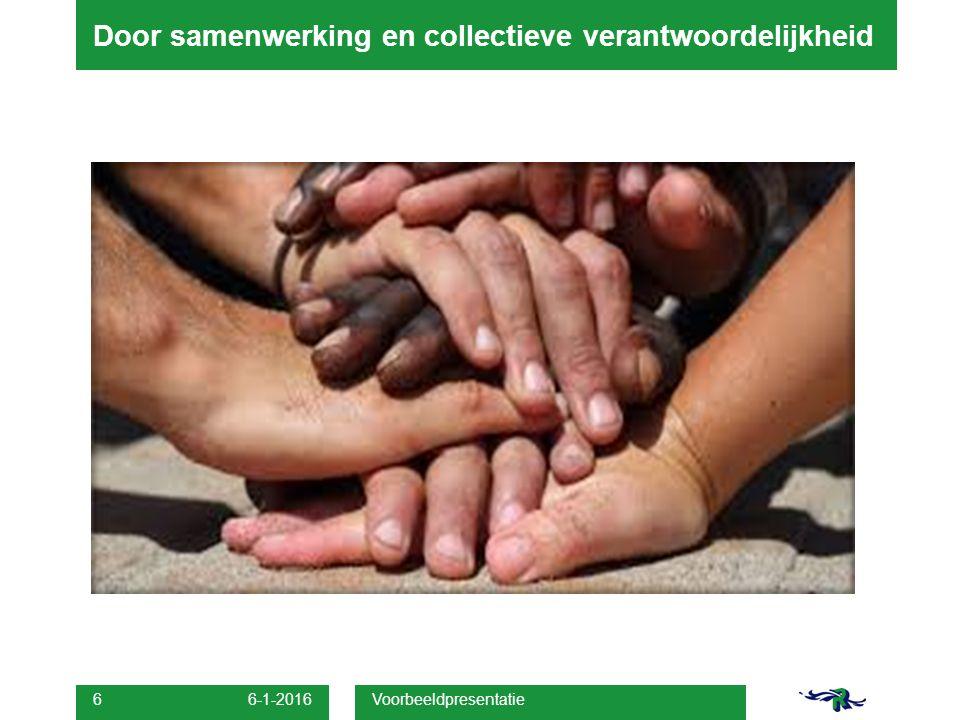 Door samenwerking en collectieve verantwoordelijkheid