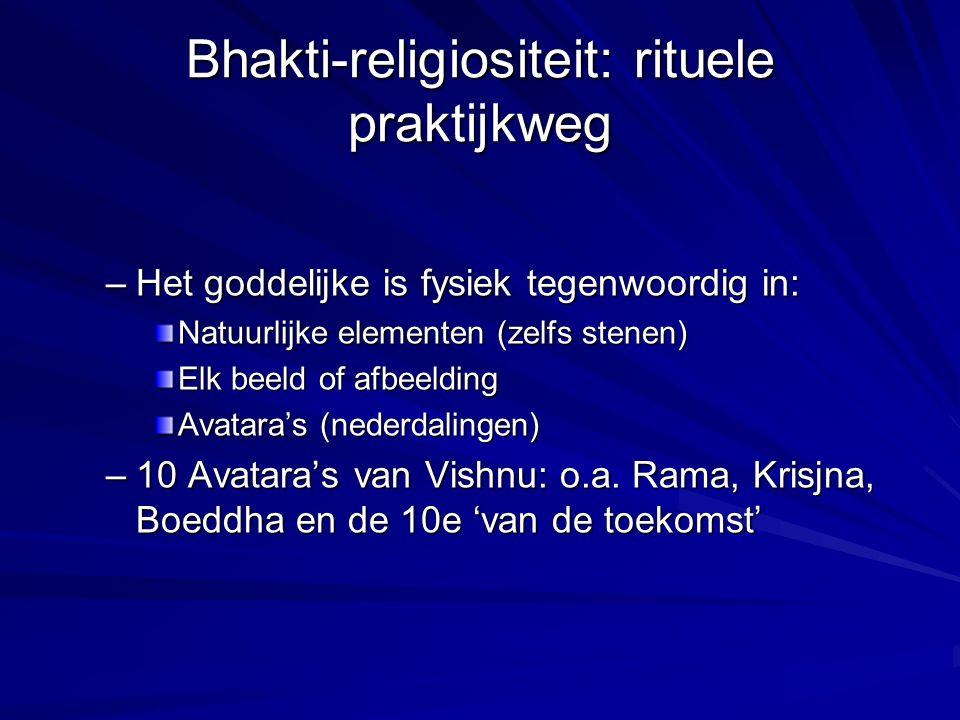 Bhakti-religiositeit: rituele praktijkweg