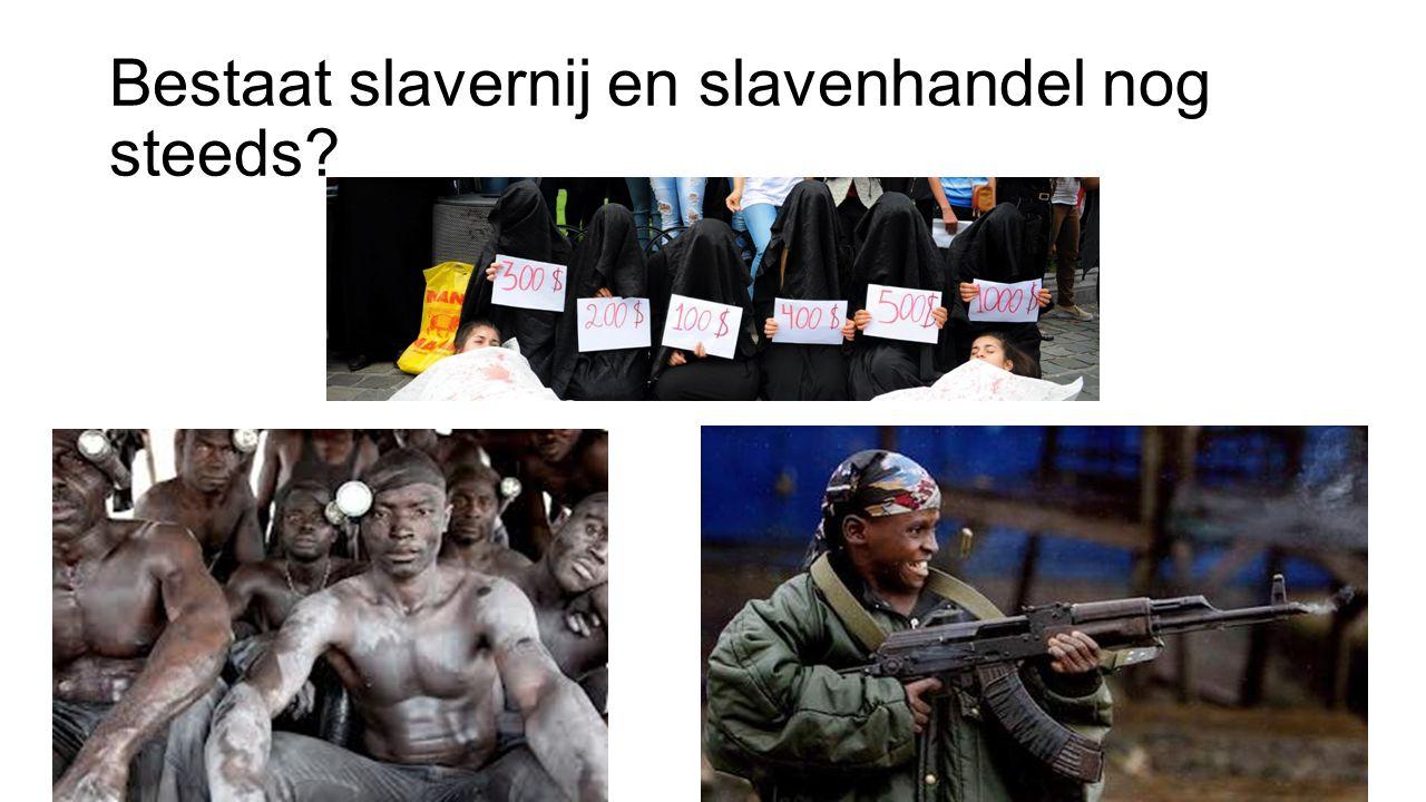Bestaat slavernij en slavenhandel nog steeds