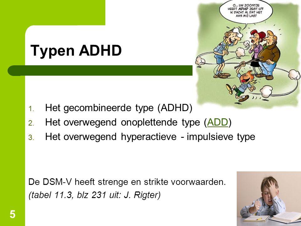Typen ADHD Het gecombineerde type (ADHD)